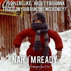 """People be like """"Aren't you gonna freeze on your run this weekend?!?"""" Nah, I'm ready. #winter #running"""