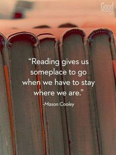 """""""Reading gives us someplace to go when we have to stay where we are"""" ⚓️✦ Bella Montreal ✦⚓️"""