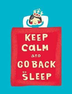 Stai calma e torna a dormire!