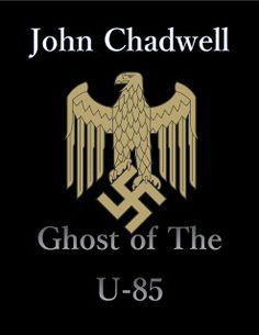John Chadwell: Ghost of the U-85 Coming Soon