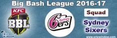 Big Bash League Sydney Sixers Squad http://www.cricwindow.com/big-bash-league-2016-2017/sydney-sixers-squad.html