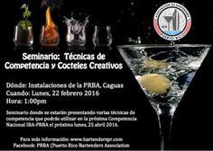 Seminario Técnicas de Competencia y Cocteles Creativos #prba #bartenderspr #cocteleriapr #coctelescreativos #caguas #seminariosprba #ibapr