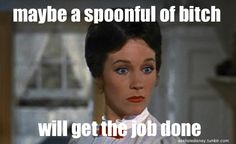 sometimes this how i feel. haha get it marry poppins.
