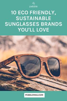 Want to look great and save the planet? You need our Top 10 guide to ethical sunglasses. The best eco friendly sunnies brands that use recycled materials, sustainable wood or give back to help the world be better place. Find your sustainable fashion aesthetic AND embrace planet friendly living.. Sustainable Style, Sustainable Living, Sustainable Fashion, Ethical Clothing, Ethical Fashion, Independent Clothing, Sunnies, Sunglasses, Eco Friendly Fashion