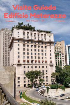 A visita guiada ao Edifício Matarazzo, em São Paulo, é um passeio imperdível e gratuito.
