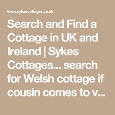 Search and Find a Cottage in UK and Ireland Welsh Cottage, Search And Find, Cottages, Ireland, Math, Travel, Cabins, Viajes, Country Homes