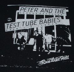 Peter and the Test Tube Babies Patch $1.45 #punk #music #punkpatches #clothing www.drstrange.com