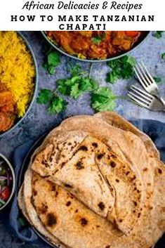 A History Of Some Popular African Foods & Recipes Chapati Tanzanian African Food Recipe and its history in the East African Swahili Coastal Trade based at Kilwa Curry Stew, Lamb Curry, Tanzanian Recipe, Chapati Recipes, Ancient Aliens, Ancient History, Interesting History, East Africa, Street Food