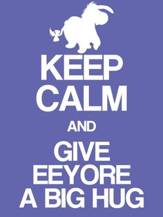 "Keep Calm & Give Eeyore a big hug - Project Life Disney Journal Card - Scrapbooking. ~~~~~~~~~ Size: 3x4"" @ 300 dpi. This card is **Personal use only - NOT for sale/resale** Logos/clipart belong to Disney. Font is Coolvetica http://www.dafont.com/coolvetica.font"