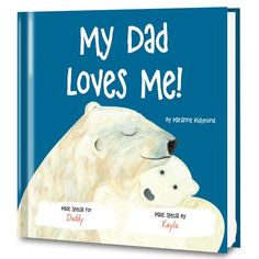 My Dad Book | My Dad Loves Me! Personalized Book | Put Me In The Story