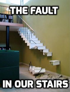 Never mind - the only way is up ? Well maybe not until the repairs are completed !! Hey - It's rude to ( stair / stare !! ) ✅
