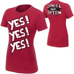 326f49b2584c Daniel Bryan YES Women's Authentic T-Shirt ❤ liked on Polyvore Wwe Shirts,  Wrestling