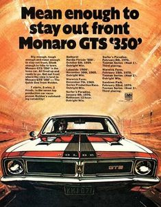 1969 HT Monaro GTS 350 - stay out in front - Aussie muscle cars - 1969 HT Monaro GTS 350 – stay out in front - Man Cave Gear, Car Man Cave, Australian Muscle Cars, Aussie Muscle Cars, Holden Monaro, Holden Australia, Best Classic Cars, Classic Auto, Car Brochure