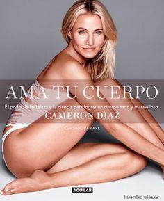 Descubre los consejos de belleza de Cameron Díaz en su nuevo libro.