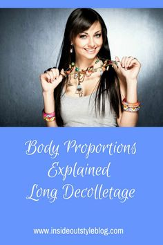 How to dress your long decollete