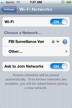 wifi.  I have a friend who actually ha this as their wifi name.  Too funny.