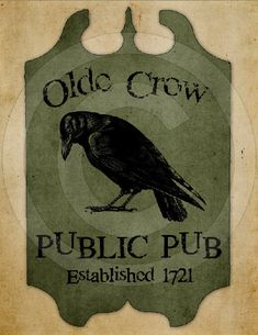 Hey, I found this really awesome Etsy listing at https://www.etsy.com/listing/183865252/primitive-olde-crow-public-pub-tavern