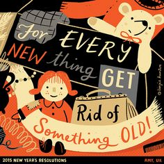 // For Every New Thing Get Rid of Something Old