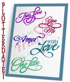 Weiteres - Love Words-Set *Plotterdatei - ein Designerstück von MadeByFrauS bei DaWanda Liebeswörter, Valentinstag, Love, True Love, svg
