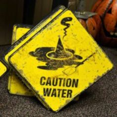 Wizard of Oz signs - Caution Water Halloween Signs, Holidays Halloween, Fall Halloween, Halloween Crafts, Happy Halloween, Halloween Decorations, Halloween Humor, Halloween Quotes, Halloween Table