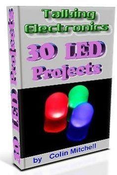30 projetos com leds talking electronics Download E book gratuito 30 Projetos com led iluminacao led download circuito apostilas download