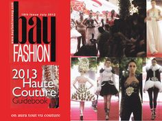 BAY Fashion Magazine July 2012 The Haute Couture Issue on aura tout vu by Yassen Samouilov Livia Stoianova