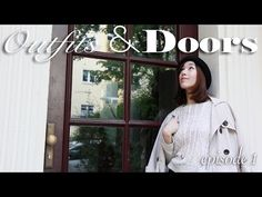 NEW SERIES: Outfits And Doors by morfashion - Ep.1 - YouTube