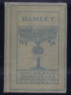 The Tragedy of Hamlet Prince of Denmark 1911 The Arden Shakespeare DC Heath & Co