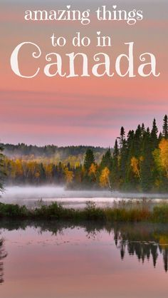 All the best things to do in #nature in Canada. Including suggestions for British Columbia, #Alberta, Montreal, #Quebec, #Ontario, a plethora of national parks, forest hikes, mountain activities and more.