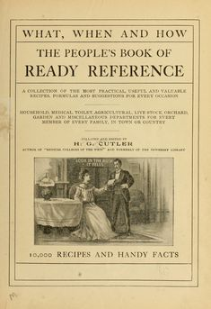 What, When And How: The People's Book Of Ready Reference - By Harry Gardner - (1903) - (archive)