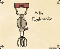 Image Credit: Brainless Tales #wordplay #funnypunny #geek #humour #exterminator
