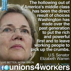 """workingamerica: """" This is the kind of real talk that catapulted Elizabeth Warren into the national scene. (Graphic via Unions 4 Workers) Sign our birthday card to Senator Warren before Sunday:. Political Quotes, Political Issues, Political Views, Liberal Agenda, Protest Signs, Elizabeth Warren, Working People, Social Justice, Economics"""