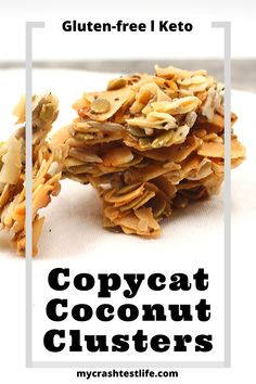 These Keto Copycat Coconut Clusters are so easy to make by combining unsweetened flaked coconut with some seeds, coconut oil and sweetener. Quick and easy. Coconut Recipes Healthy, Healthy Food Options, Healthy Baking, Low Carb Recipes, Coconut Clusters Costco, Coconut Clusters Recipe, Gluten Free Snacks, Vegan Snacks, Healthy Snacks