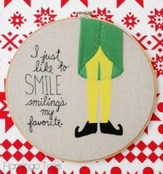 Elf Movie Hoop Art -- funny gift idea!! // flamingotoes