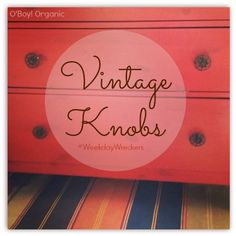 These vintage knobs and hardware ideas will help you discover how easy it is to transform a piece of furniture into something new using inexpensive knobs.