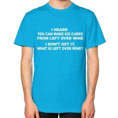 Fashions leftoverwine Unisex T-Shirt (on man)