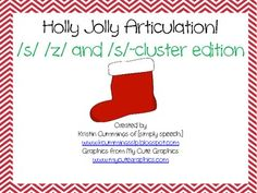 Holly Jolly Articulation! /s, z/ and cluster edition! - simply speech and phoebe - TeachersPayTeachers.com