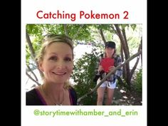 Catching Pokemon 2 with Story Time with Amber and Erin - YouTube