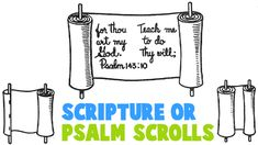 How to Make Scripture or Psalm Scrolls Lots of ideas here for specific crafts.