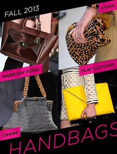 Fall 2013 Trends: Must-Have Handbags