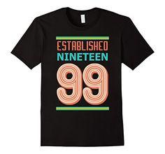Men's 18th Birthday Gift shirt Established 1999 18 year o... https://www.amazon.com/dp/B06ZXXM9CN/ref=cm_sw_r_pi_dp_x_B7g-yb2FS9Z16
