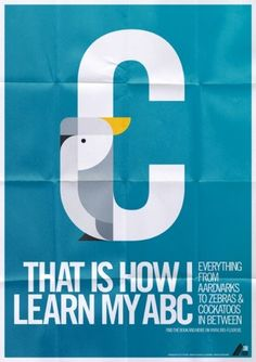 That is how i learn my abc.