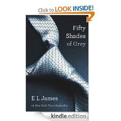 Fifty Shades of Grey: Book One of the Fifty Shades Trilogy - Erotic, amusing, and deeply moving, the Fifty Shades Trilogy is a tale that will obsess you, possess you, and stay with you forever.