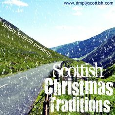Christmas Traditions in Scotland