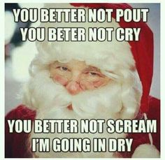 22 Hilarious and Offensive Memes To Kick-off 2016 - Funny Gallery Happy Merry Christmas, Christmas Humor, Xmas, Christmas Night, Santa Claus Images, Santa Clause, 2016 Funny, Funny Quotes, Funny Memes