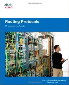 Routing Protocols Companion Guide Cisco Networking Academy: Amazon.co.uk: Cisco…