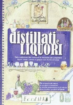 Amazon.it: Distillati e liquori - - Libri