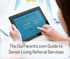 The OurParents.com Guide to Senior Living Referral Services