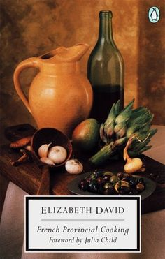 French Provincial Cooking - Elizabeth David