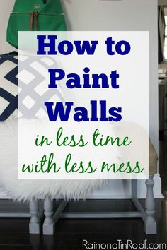 AWESOME step by step breakdown of painting walls, as well as tips and tricks for cutting down on time and mess! Painting 101: How to Paint Walls